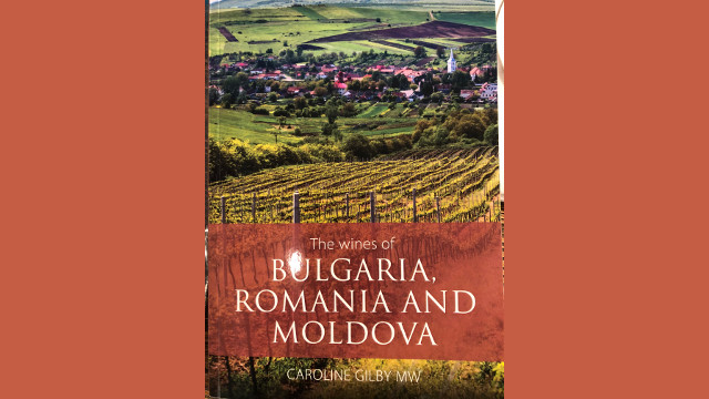 The wines of BULGARIA, ROMANIA AND MOLDOVA